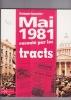 MAI 1981 raconté par les TRACTS. BOURSEILLER Christophe
