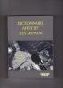 DICTIONNAIRE AFFECTIF DES METAUX   Les métaux sont passés aux aveux.... VIAL Bernard Dr.  (avec la collaboration de B. Mandrant)