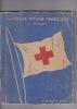 L'activité de la Croix-Rouge Française en Allemagne . COLLECTIF