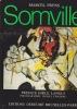 SOMVILLE Préface d'Emile Langui Photographie Daniel Frasnay (AVEC ENVOI DE SOMVILLE). FRYNS Marcel