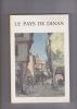 LE PAYS DE DINAN Histoire  Litterature  Art  Ethnographie.  (Collectif) (revue) (Bretagne)