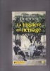 La FIGUIERE en HERITAGE   roman. BOURDON Françoise
