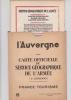 L'AUVERGNE. CARTE OFFICIELLE DU SERVICE GEOGRAPHIQUE DE L'ARMEE