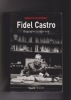 FIDEL CASTRO Biographie à deux voix. RAMONET Ignacio
