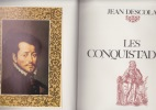LES CONQUISTADORS. DESCOLA Jean