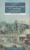 JOURNAL D'UN VOYAGE EN AMERIQUE  depuis la côte de Virginie jusqu'au territoire de l'Illinois      Traduit de l'anglais par Françoise Pirart et Pierre ...