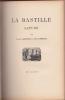 LE PETIT MARCHAND D'AIGUILLES / LA BASTILLE LATUDE / LA PIECE DE 40 FRANCS . LAROUSSE Pierre et DEBERLE Alfred
