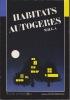 HABITATS AUTOGERES .   COLLECTIF  - Mouvement pour l'Habitat Groupé Autogéré (M.H.G.A.)