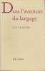 DANS L'AVENTURE DU LANGAGE. CLANCIER G.-E.