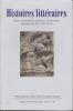 HISTOIRES LITTERAIRES  Revue trimestrielle consacrée à la littérature française des XIXe et XXe siècles. COLLECTIF
