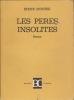 LES PERES INSOLITES  roman. MONESI Irène
