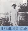 LE CARNET et LES INSTANTS Lettres belges de langue française Numéro 73. COLLECTIF (Jean-Luc OUTERS)