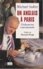 UN ANGLAIS A PARIS L'éducation continentale    Préface de Bernard Rapp. SADLER Michael