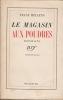 LE MAGASIN AUX POUDRES Roman. HELLENS Franz