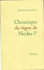 Chronique du règne de Nicolas Ier. RAMBAUD Patrick