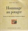 HOMMAGE AU POTAGER  Recettes de Chefs cuisiniers & peintures de légumes    Préface de Lise Guéhenneux. RUIZ Jean-Paul