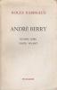 ANDRE BERRY   Homme libre  Poète vivant. RABINIAUX Roger