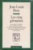 LES CINQ GIROUETTES. BORY Jean-Louis