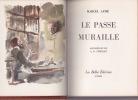 LA BELLE IMAGE - LE BOEUF CLANDESTIN - LA JUMENT VERTE - LE PASSE-MURAILLE - LE VIN DE PARIS - LA VOUIVRE. AYME Marcel