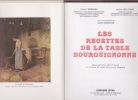 Les recettes de la table bourguignonne. MORNAND / HELL-GIROD
