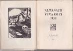 Almanach Vivarois 1933 SOUS LE SIGNE DE JUILLET.