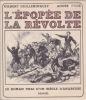 L'EPOPEE DE LA REVOLTE Le roman vrai d'un siècle d'anarchie. GUILLEMINAULT Gilbert & MAHE André