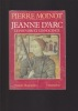 JEANNE D'ARC Le pouvoir et l'innocence. MOINOT Pierre