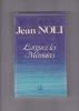 LARGUEZ LES MEMOIRES  . NOLI Jean