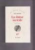 LA DANSE SACRALE roman Traduit de l'espagnol par L.-F.Durand . CARPENTIER Alejo
