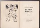 LE PERE PERDRIX Préface de Jean Vaudal. PHILIPPE CHARLES-LOUIS