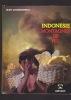 INDONESIE MONTAGNES DE FEU . CHARBONNEAU JEAN