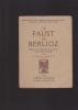 """LE FAUST DE BERLIOZ Etude sur la""""Damnation de Faust"""" et sur l'âme romantique. BOSCHOT ADOLPHE"""