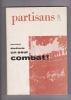 OUVRIERS ETUDIANTS UN SEUL COMBAT  mai juin 1968. PARTISANS (REVUE)