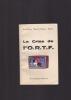 LA CRISE DE L'O.R.T.F. . MANEL Jean-Pierre / PLANEL Alomée