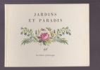 JARDINS ET PARADIS . MALLET Robert