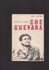 CHE GUEVARA  . GAVI PHILIPPE