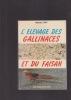 L'ELEVAGE DES GALLINACES ET DU FAISAN . FORT Michel