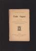 EMILE FAGUET Biographie précédée d'un portrait-frontispice, illustrée de divers portraits , de dessins et d'un autographe suivie d'opinions et d'une ...