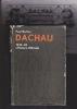 HISTOIRE DU CAMP DE CONCENTRATION DE DACHAU (1933-1945). BERBEN Paul