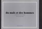 DU MAIS ET DES HOMMES . CHATAIN Georges & COLLOMBERT Pierre (pour les photos)