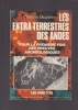 LES EXTRA TERRESTRES DES ANDES Pour la première fois des preuves archéologiques. DEQUERLOR Christine