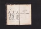 REGLEMENT SUR L'EXERCICE ET LES MANOEUVRES DE L'INFANTERIE BELGE du 26 avril 1833 Edition dans laquelle on a intercalé les modifications ordonnées par ...
