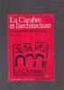 LA CAMBRE ET L'ARCHITECTURE Un regard sur le Bauhaus belge. ARON Jacques