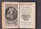 L'ANATOMIE DE L'HOMME suivant la circulation du sang, & les dernières découvertes de'montrée'  (sic) au Jardin Royal. DIONIS  Par Mr, premier ...