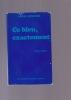 CE BLEU, EXACTEMENT Traduit de l'allemand par Hélène Roussel. SEGHERS ANNA
