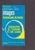 GEOGRAPHIE DU TOURISME ET DES LOISIRS . DEWAILLY Jean-Michel & FLAMENT Emile