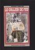 LE COLLIER DE FEU. LHERITIER Gérard