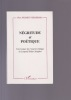 NEGRITUDE ET POETIQUE Une lecture de l'oeuvre critique de Léopold Sédar Senghor. NGANDU NKASHAMA Pius
