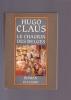 LE CHAGRIN DES BELGES Roman. CLAUS Hugo