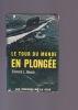 LE TOUR DU MONDE EN PLONGEE. BEACH Edward L.